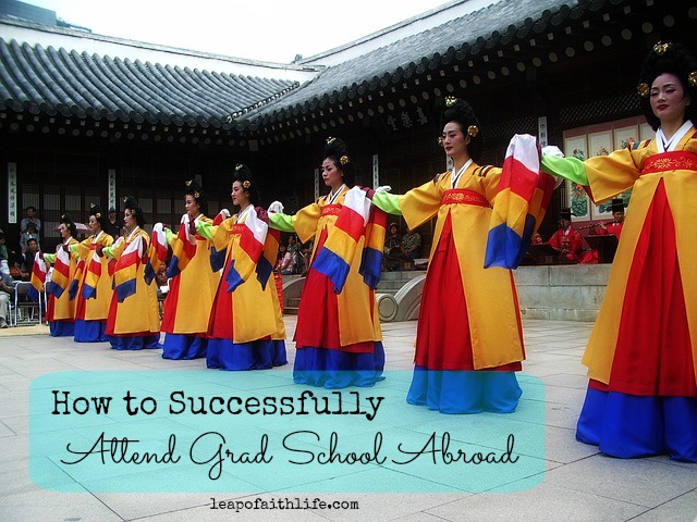 How to Successfully Attend Grad School Abroad