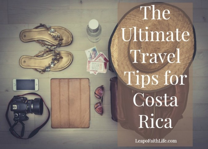 Ultimate Travel Tips Costa Rica